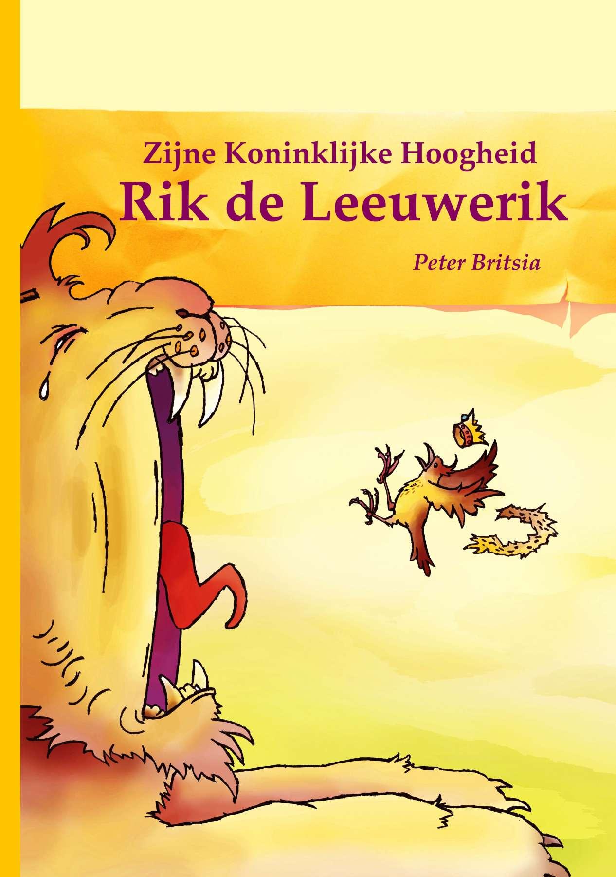 Rik de Leeuwerik - Uitgeverij Maanvis - Leesboek voor 7 - 9 jaar. <br>Tekst en illustraties Peter Britsia.