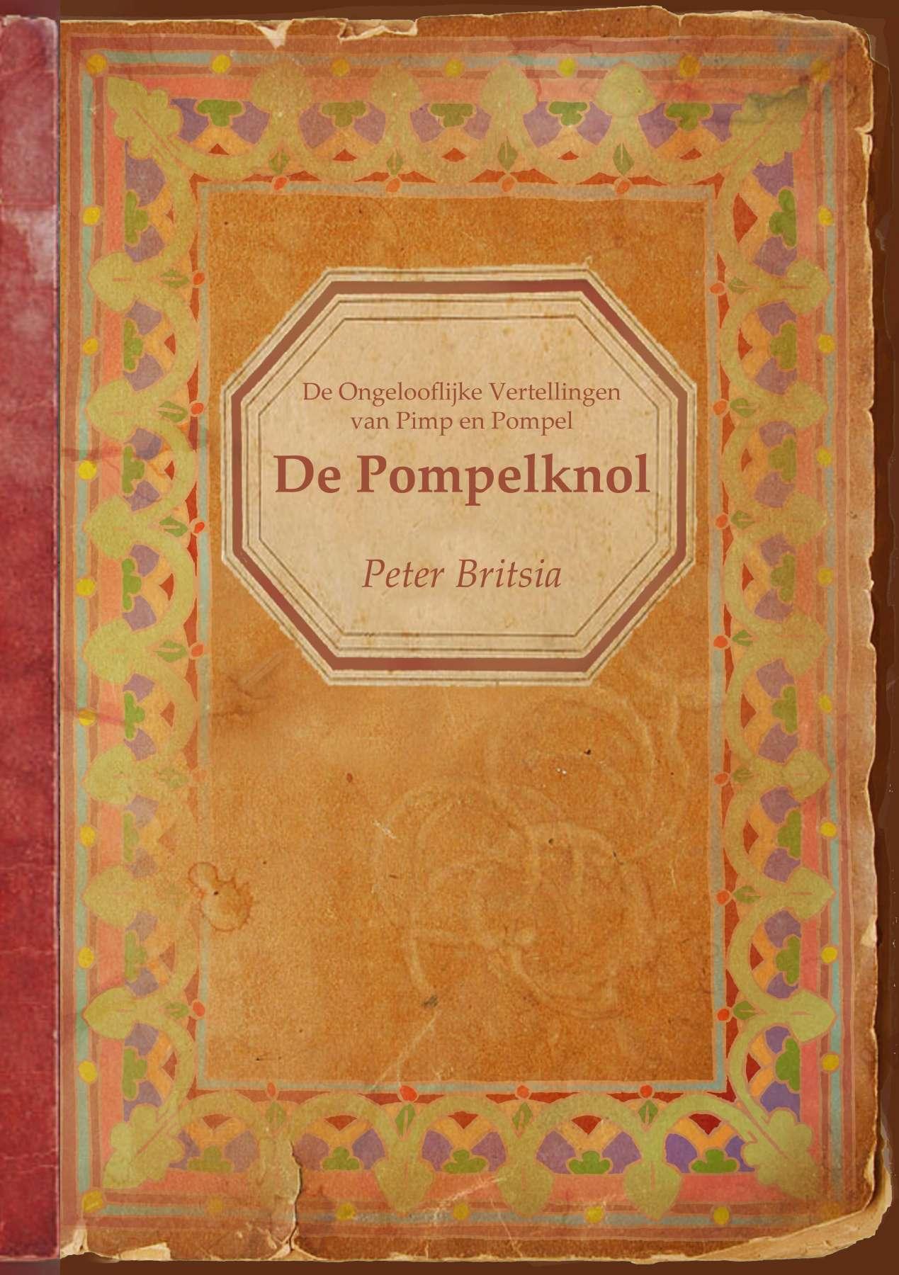 De Pompelknol - Uitgeverij Maanvis<br>Voorlees Verhalen Voor Volwassen. Eerste uit een serie Boombouterverhalen, tekst en illustraties Peter Britsia.